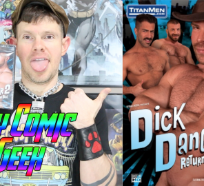 Time Again For Another Spot-On Gay Comic Geek Review (of Dick Danger)